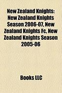 New Zealand Knights: New Zealand Knights Season 2006-07