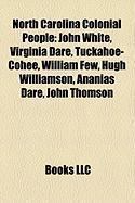 North Carolina Colonial People: Virginia Dare