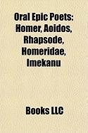 Oral Epic Poets: Homer