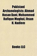 Pakistani Archaeologists: Ahmad Hasan Dani