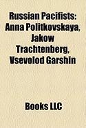 Russian Pacifists: Anna Politkovskaya