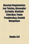 Russian Vegetarians: Leo Tolstoy