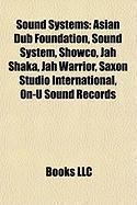 Sound Systems: Asian Dub Foundation
