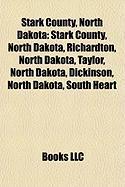 Stark County, North Dakota: Dickinson, North Dakota