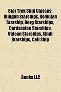 Star Trek Ship Classes: Klingon Starships