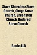 Stave Churches: Stave Church