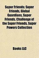 Super Friends: First English Civil War