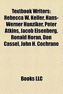 Textbook Writers: Rebecca W. Keller