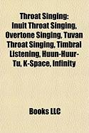 Throat Singing: Overtone Singing