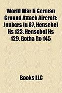 World War II German Ground Attack Aircraft: Junkers Ju 87