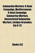 Submarine Warfare: U-Boat Campaign