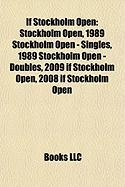 If Stockholm Open: Stockholm Open