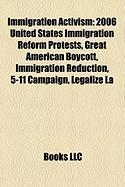 Immigration Activism: 2006 United States Immigration Reform Protests