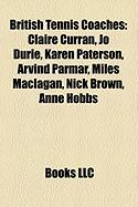 British Tennis Coaches: Claire Curran