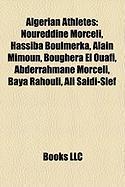 Algerian Athletes: Noureddine Morceli