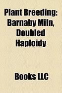 Plant Breeding: Barnaby Miln, Doubled Haploidy