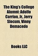 The King's College Alumni: Adolfo Carrion, JR., Jerry Slocum, Vinny Demacedo