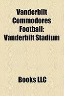 Vanderbilt Commodores Football: Vanderbilt Stadium