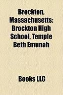 Brockton, Massachusetts: Brockton High School, Temple Beth Emunah