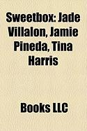 Sweetbox: Jade Villalon, Jamie Pineda, Tina Harris