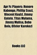 Apr FC Players: Honore Kabongo, Phillip Ssozi, Vincent Kayizi, Jimmy Gatete, Titus Mulama, Jimmy Mulisa, Bobo Bola, Olivier Karekezi