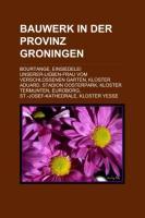 Bauwerk in Der Provinz Groningen