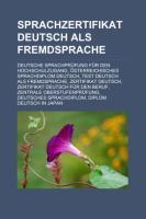 Sprachzertifikat Deutsch Als Fremdsprache