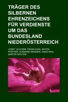 Träger Des Silbernen Ehrenzeichens Für Verdienste Um Das Bundesland Niederösterreich