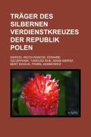 Träger Des Silbernen Verdienstkreuzes Der Republik Polen