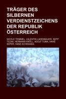 Träger Des Silbernen Verdienstzeichens Der Republik Österreich