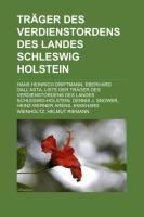 Träger Des Verdienstordens Des Landes Schleswig-Holstein