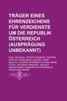 Träger Eines Ehrenzeichens Für Verdienste Um Die Republik Österreich (Ausprägung Unbekannt)