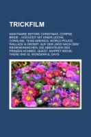 Trickfilm: Nightmare Before Christmas, Corpse Bride - Hochzeit Mit Einer Leiche, Coraline, Team America: World Police