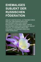 Ehemaliges Subjekt Der Russischen Föderation