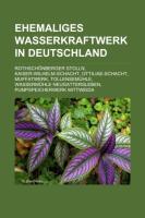 Ehemaliges Wasserkraftwerk in Deutschland