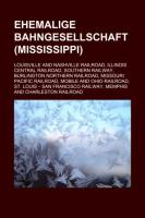Ehemalige Bahngesellschaft (Mississippi)