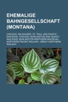 Ehemalige Bahngesellschaft (Montana)