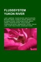 Flusssystem Yukon River