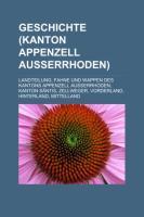 Geschichte (Kanton Appenzell Ausserrhoden)