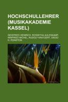 Hochschullehrer (Musikakademie Kassel)