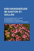 Kirchengebäude Im Kanton St. Gallen