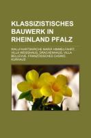 Klassizistisches Bauwerk in Rheinland-Pfalz