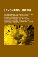 Landkreis Leipzig: Muldentalkreis, Landkreis Leipziger Land, Elstertrebnitz, Rotha, Magdeborn, Mutzschen, Geschichte Der Stadt Geithain,