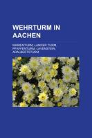 Wehrturm in Aachen