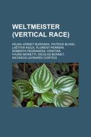Weltmeister (Vertical Race)