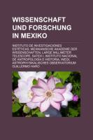 Wissenschaft Und Forschung in Mexiko