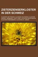 Zisterzienserkloster in Der Schweiz