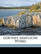 Goethes Samtliche Werke Volume 4