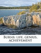 Burns: Life, Genius, Achievement - Henley, William Ernest