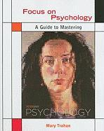 Focus on Psychology: A Guide to Mastering Peter Gray's Psychology